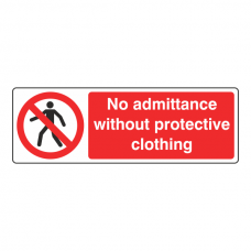 No Admittance Without Protective Clothing Sign (Landscape)