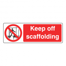 Keep Off Scaffolding Sign (Landscape)