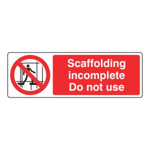 Scaffolding Incomplete Sign (Landscape)