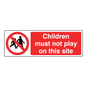 Children Must Not Play Sign (Landscape)