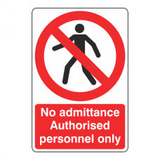 Authorised Personnel Only With Man Sign