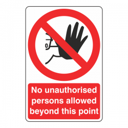 No Unauthorised Persons Allowed Sign