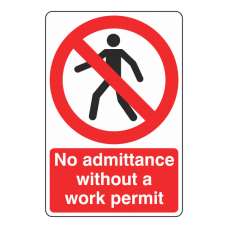 No Admittance Without Work Permit Sign