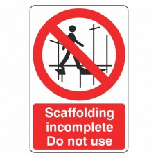 Scaffolding Incomplete Sign (Portrait)