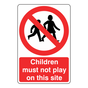 Children Must Not Play Sign