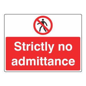 Strictly No Admittance Sign (Large Landscape)