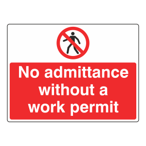 No Admittance Without Work Permit Sign (Large Landscape)