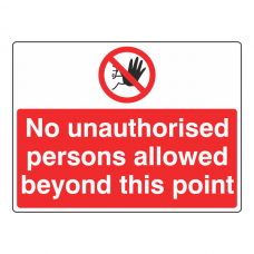 No Unauthorised Persons Allowed Sign (Large Landscape)