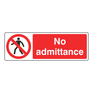 No Admittance Sign (Landscape)