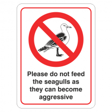 Please Do Not Feed The Seagulls They Can Become Aggressive Sign