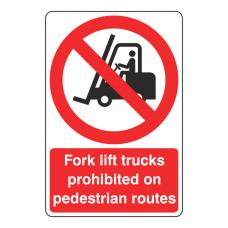 Fork Lift Trucks Prohibited Sign