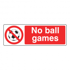 No Ball Games Sign (Landscape)