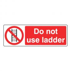 Do Not Use Ladder Sign (Landscape)