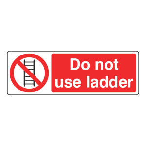 Do Not Use Ladder Sign (Landscape)