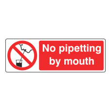 No Pipetting By Mouth Sign (Landscape)