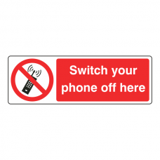 Switch Your Phone Off Here Sign (Landscape)