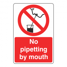 No Pipetting By Mouth Sign