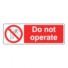 Do Not Operate Sign (Landscape)