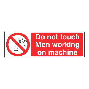 Do Not Touch Men Working Sign (Landscape)