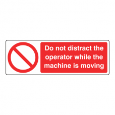 Do Not Distract Operator Sign (Landscape)