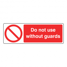 Do Not Use Without Guards Sign (Landscape)