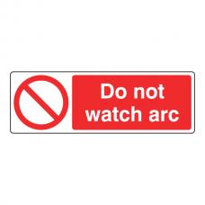 Do Not Watch Arc Sign (Landscape)