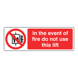 In The Event Of Fire Do Not Use This Lift Sign (Landscape)