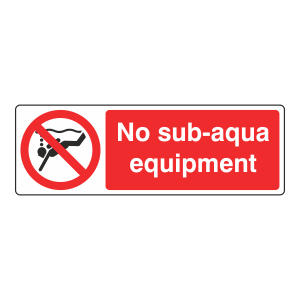 No Sub-Aqua Equipment Sign (Landscape)