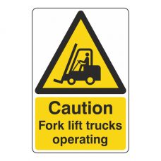 Caution Fork Lift Trucks Operating  Signs