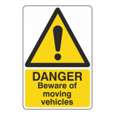 Danger Beware Of Moving Vehicles Sign
