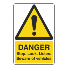 Danger Stop Look Listen Vehicles Sign