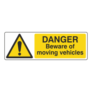Danger Beware Of Moving Vehicles Sign (Landscape)