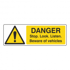 Danger Stop Look Listen Vehicles Sign (Landscape)