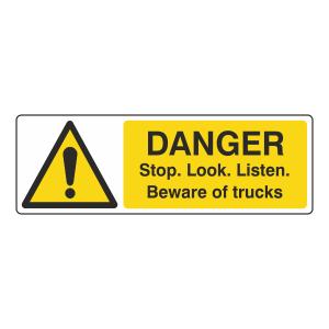 Danger Stop Look Listen Trucks Sign (Landscape)