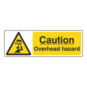 Caution Overhead Hazard Sign (Landscape)