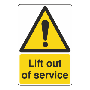 Lift Out Of Service Sign