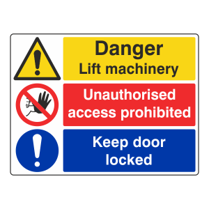 Lift Machinery / Unauthorised Access / Keep Locked Sign