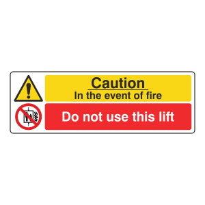In Event Of Fire / Do Not Use This Lift Sign (Landscape)