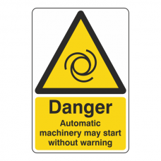 Danger Automatic Machinery May Start Sign