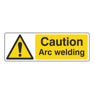 Caution Arc Welding Sign (Landscape)