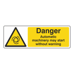 Danger Automatic Machinery May Start Sign (Lasting Impressions)