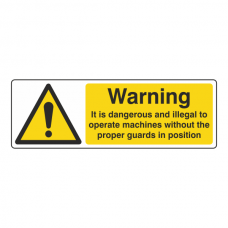 Dangerous To Operate Machines Without Proper Guards Sign (Landscape)