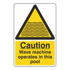 Caution Wave Machine Sign