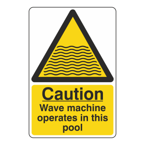 Caution Wave Machine Sign