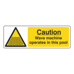 Caution Wave Machine Sign (Landscape)