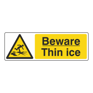 Beware Thin Ice Sign (Landscape)