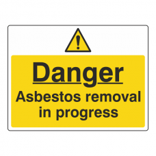 Asbestos Removal In Progress Sign (Large Landscape)