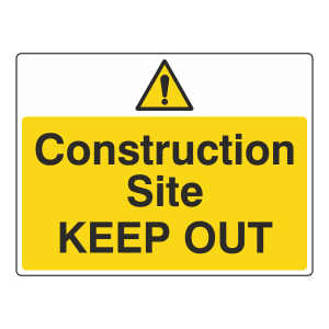 Construction Site Keep Out Sign (Large Landscape)
