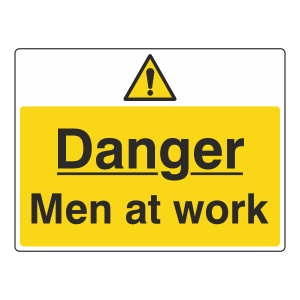 Danger Men At Work Sign (Large Landscape)