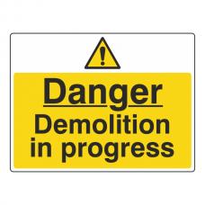 Danger Demolition In Progress Sign (Large Landscape)